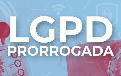 LGPD pode ser adiada. O que muda para a minha empresa?