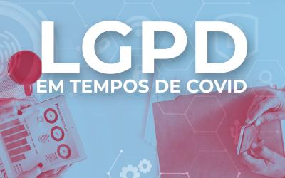 LGPD é adiada para maio de 2021. O que muda para a sua empresa?